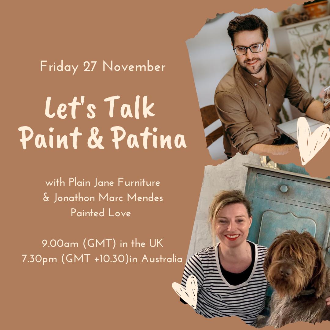 Let's Talk Paint & Patina